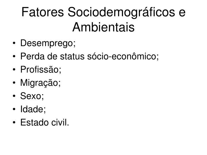 Fatores Sociodemográficos e Ambientais