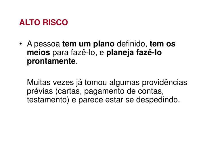 ALTO RISCO