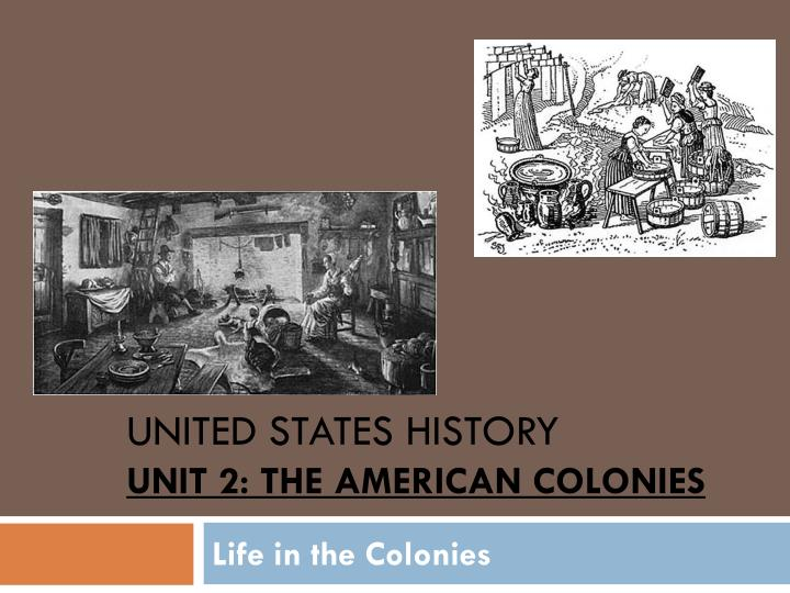 united states history unit 2 the american colonies n.