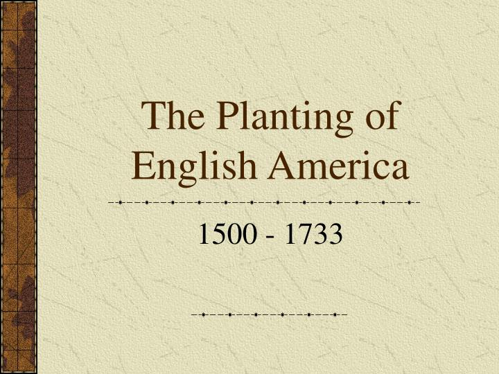 the planting of english america n.