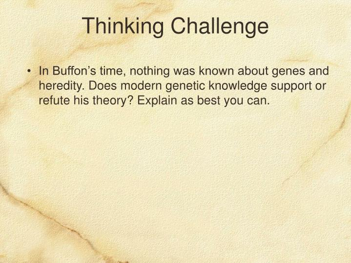 In Buffon's time, nothing was known about genes and heredity. Does modern genetic knowledge support or refute his theory? Explain as best you can.