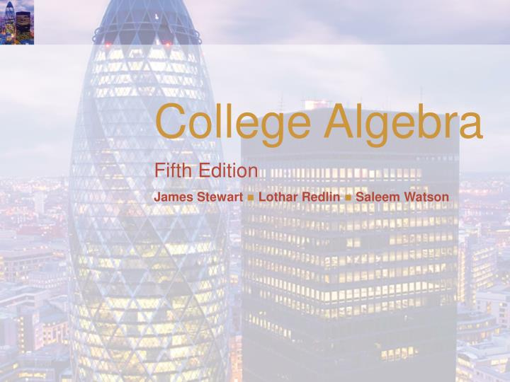 college algebra fifth edition james stewart lothar redlin saleem watson n.
