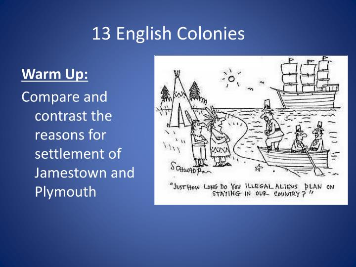 jamestown and plymouth compare and contrast essay Essay, research paper will collins per# 2 jamestown and plymouth were the first two successful english colonies in north america jamestown and plymouth had many similarities for example they both had some sort of government in some way.