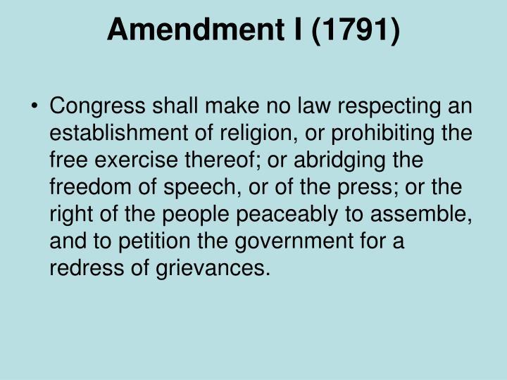 Amendment I (1791)