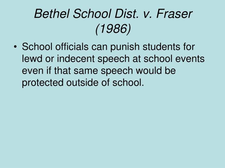 Bethel School Dist. v. Fraser (1986)