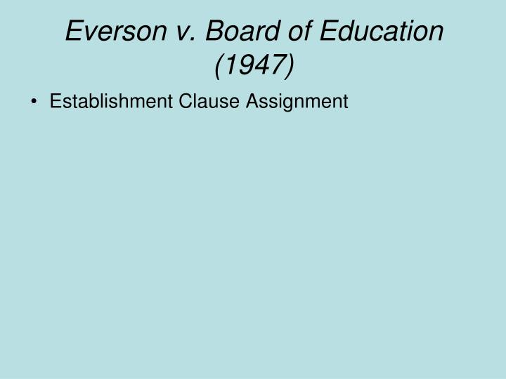 Everson v. Board of Education (1947)