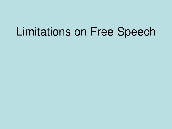 Limitations on Free Speech