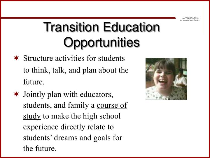 Transition Education Opportunities