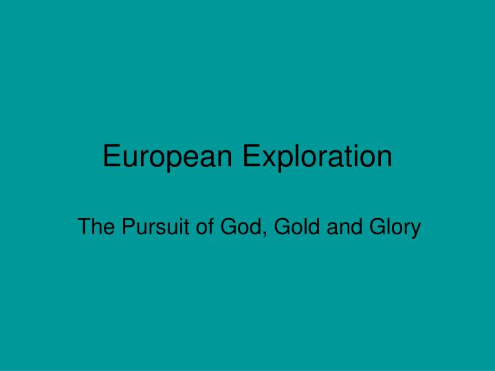 european exploration n.