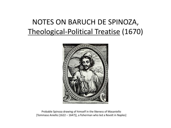 notes on baruch de spinoza theological political treatise 1670 n.