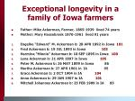 exceptional longevity in a family of iowa farmers