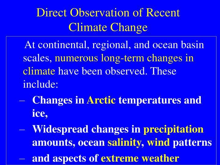 Direct Observation of Recent Climate Change