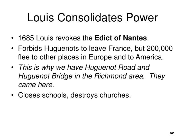 Louis Consolidates Power