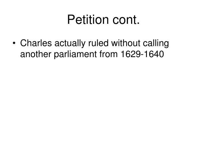 Petition cont.