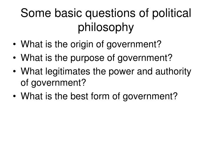 Some basic questions of political philosophy