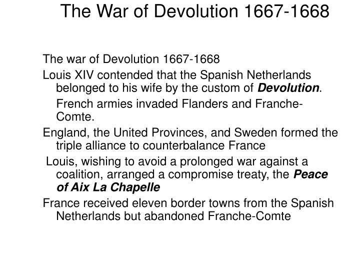 The War of Devolution 1667-1668