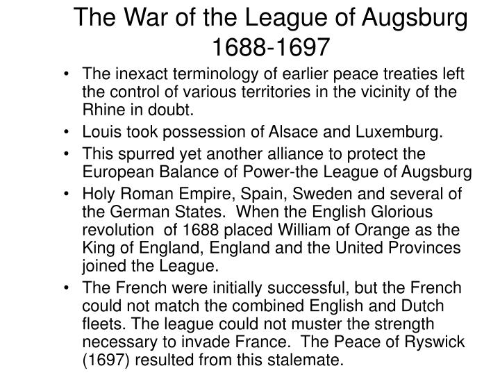 The War of the League of Augsburg 1688-1697