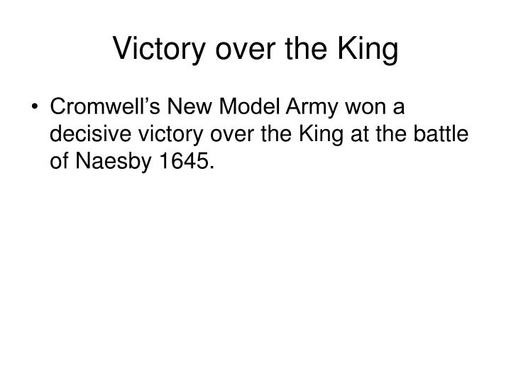 Victory over the King