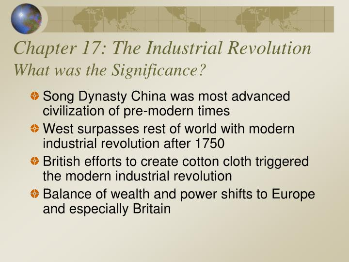 chapter 17 the industrial revolution what was the significance n.