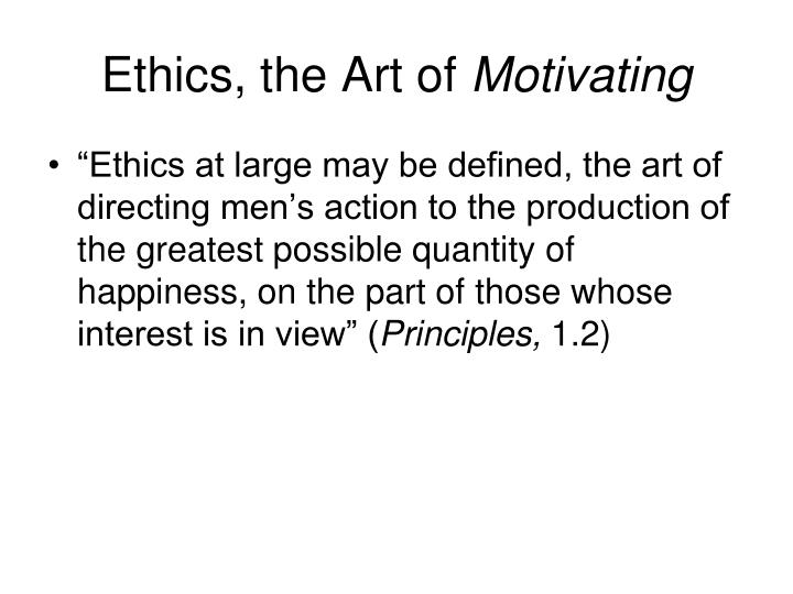 Ethics, the Art of