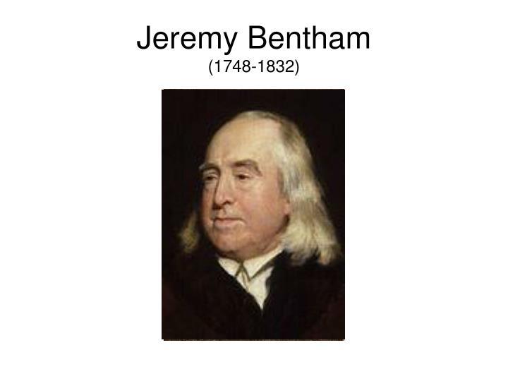 Jeremy bentham 1748 1832