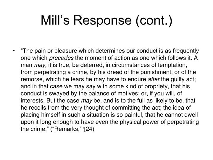 Mill's Response (cont.)