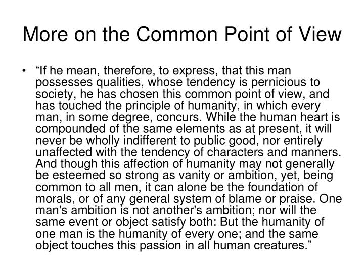 More on the Common Point of View