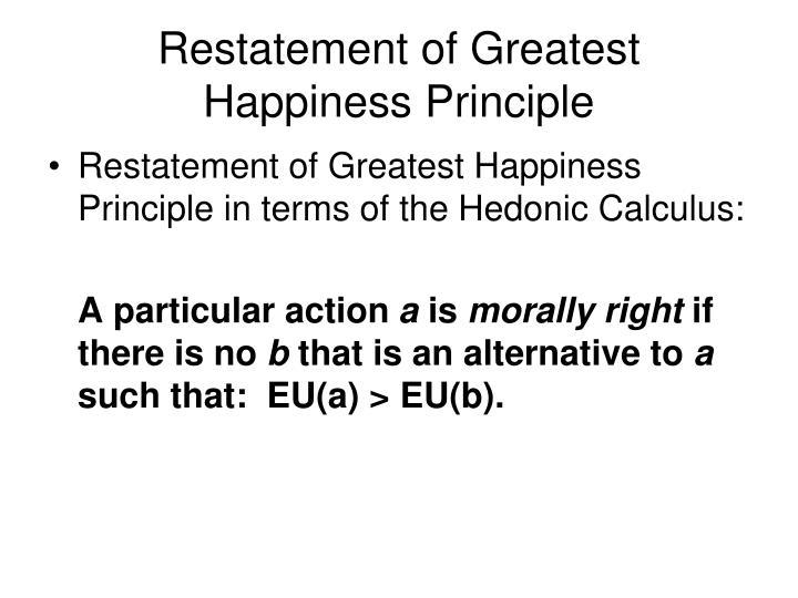 Restatement of Greatest Happiness Principle