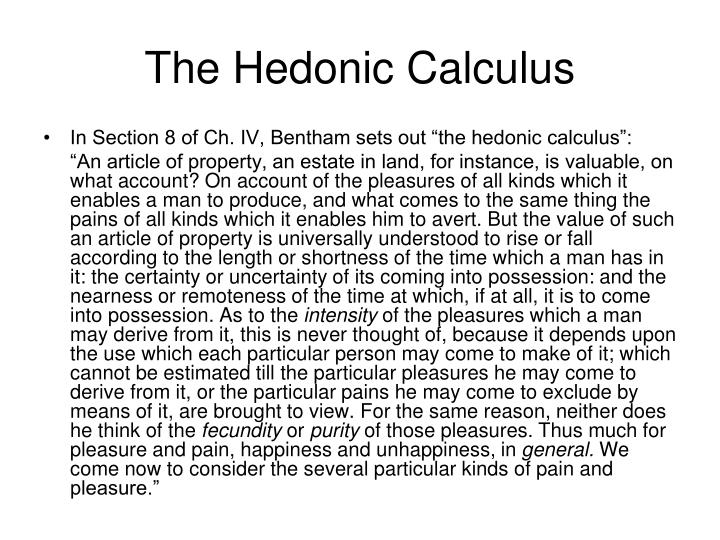 The Hedonic Calculus