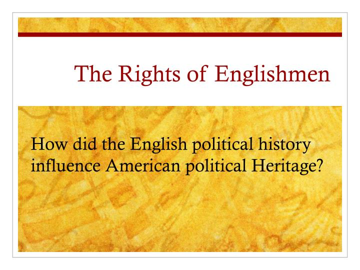 the rights of englishmen n.
