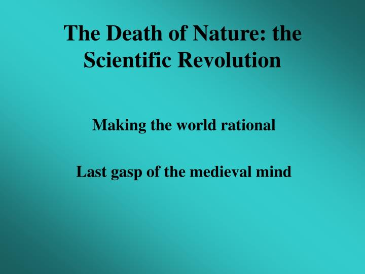the death of nature the scientific revolution n.