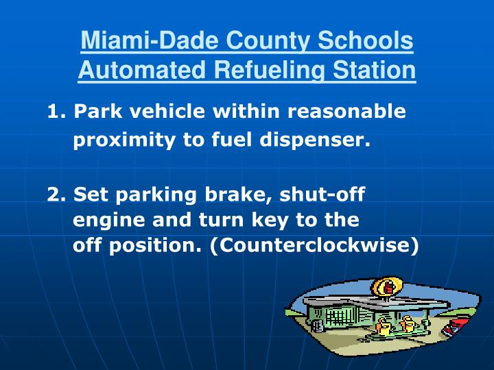 miami dade county schools automated refueling station n.