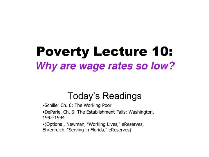poverty lecture 10 why are wage rates so low n.