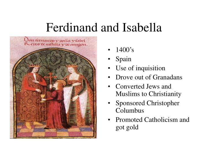 an essay on spain under the rule of ferdinand and isabella Free essay: many people have heard of queen isabella of spain who changed spain and the new world although many people see queen isabella as a mean, nasty.
