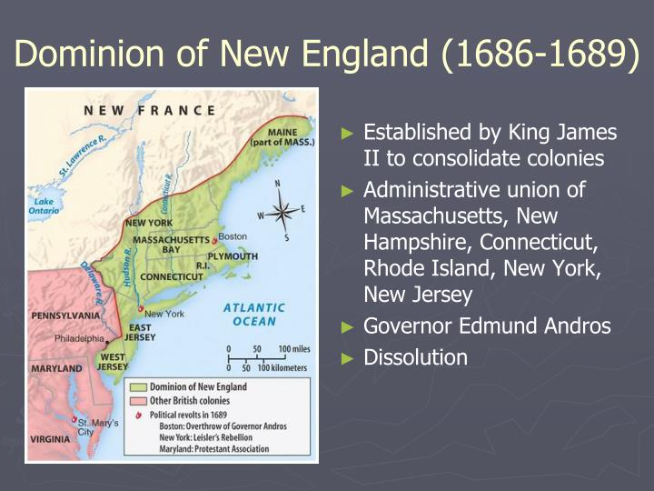 Dominion of New England (1686-1689)