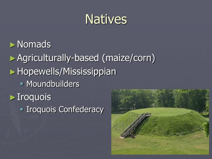 Natives