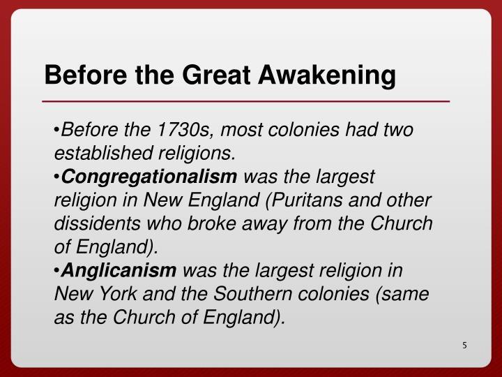 Before the Great Awakening