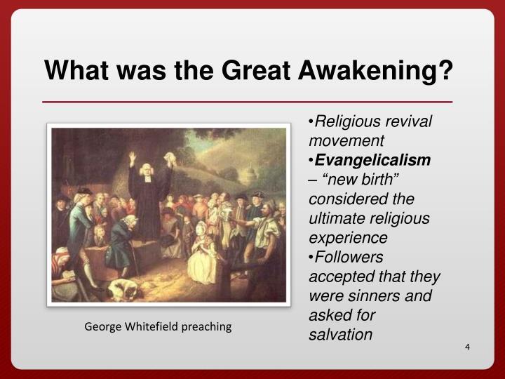 What was the Great Awakening?