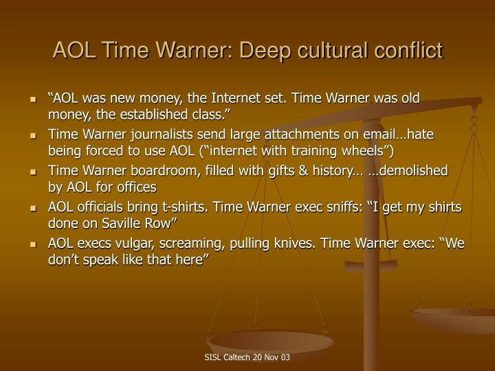AOL Time Warner: Deep cultural conflict