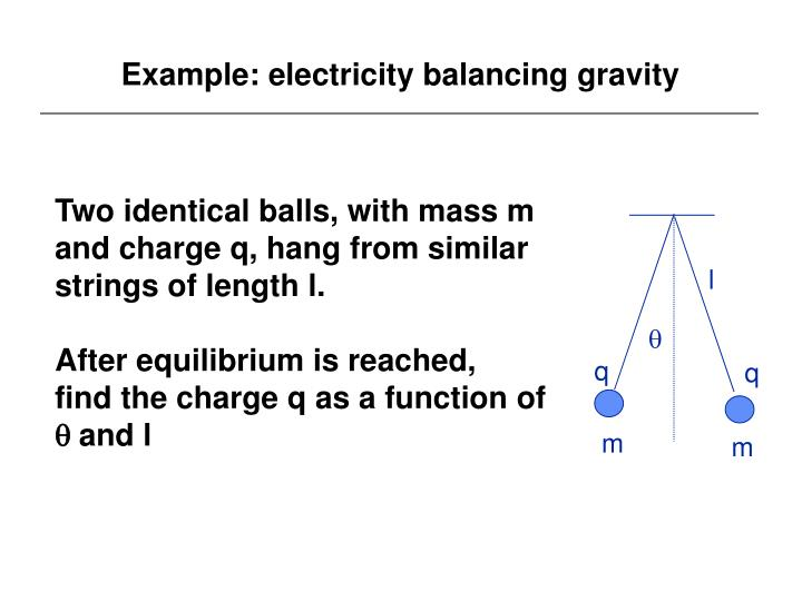 Example: electricity balancing gravity