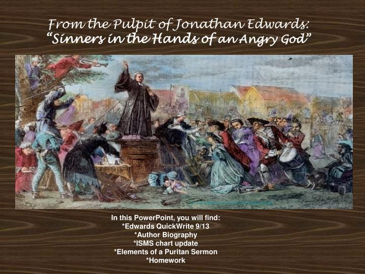 PPT From The Pulpit Of Jonathan Edwards Sinners In The