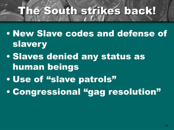 The South strikes back!