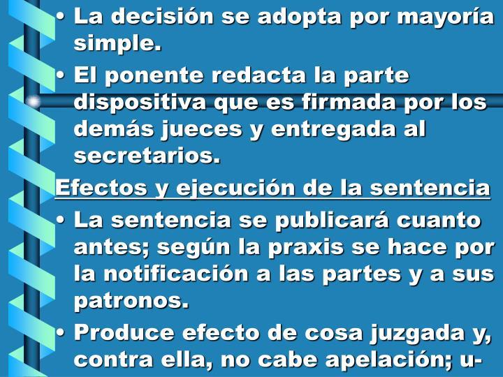 La decisión se adopta por mayoría simple.