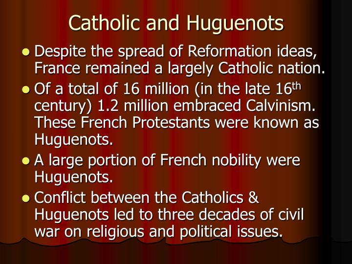 Catholic and huguenots