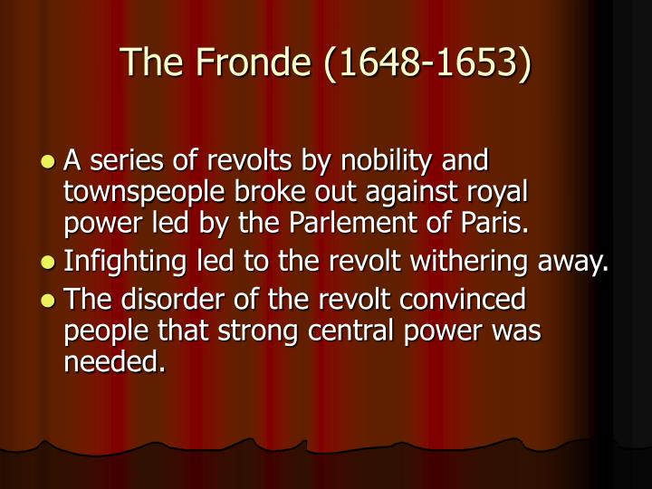 The Fronde (1648-1653)