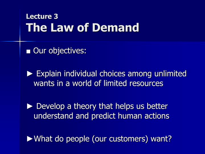 lecture 3 the law of demand n.