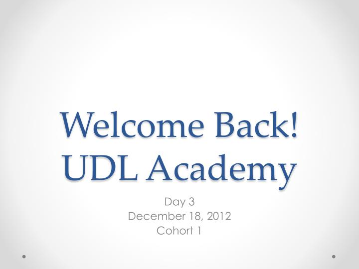 welcome back udl academy n.