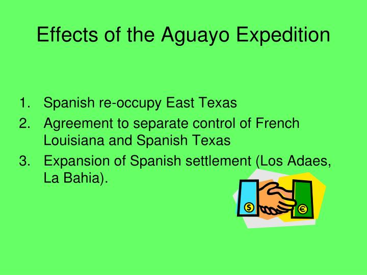 Effects of the Aguayo Expedition