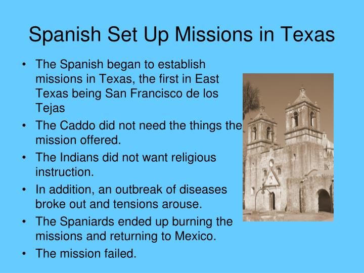 Spanish Set Up Missions in Texas