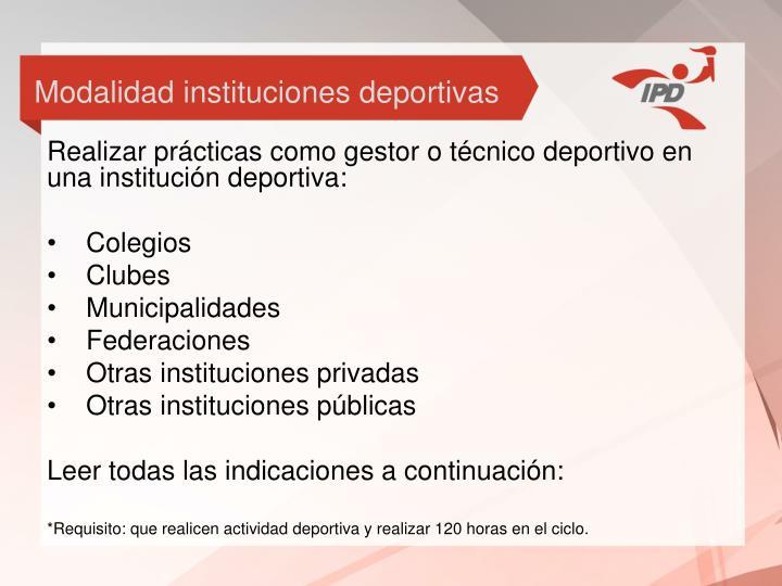 Modalidad instituciones deportivas